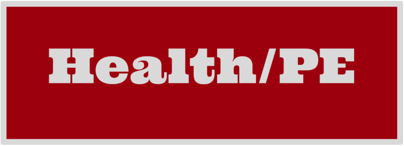 Click here for the Health and PE page